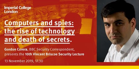 COMPUTERS AND SPIES - The Rise of Technology and Death of  Secrets tickets