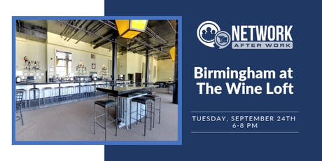 Network After Work Birmingham at The Wine Loft tickets