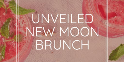 Unveiled New Moon Intention Setting Brunch - August