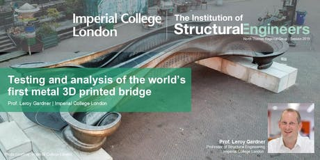 Testing and analysis of the world's first metal 3D printed bridge, followed by IStructE Research Award Winner tickets