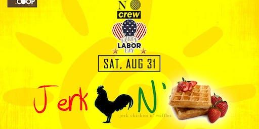 Jerk Chicken N' Waffles Brunch: Labor Day Weekend 2019