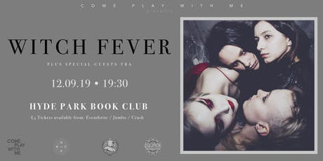 Witch Fever, Live at Hyde Park Book Club tickets