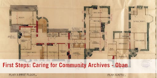First Steps: Caring for Community Archives - Oban