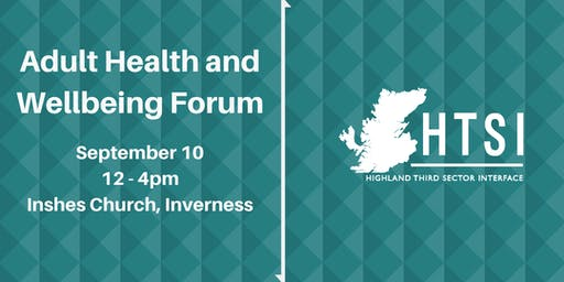 Adult Health and Wellbeing Forum | September 10 2019