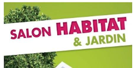 SALON HABITAT & JARDIN DE LA ROCHELLE billets