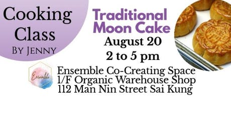 Traditional Moon Cake Cooking Class tickets