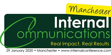 The Internal Communications Conference Manchester - Real Impact, Real Results tickets