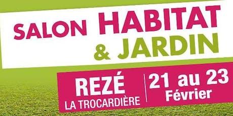 Le Salon de l'Habitat & jardin de Nantes-Sud billets
