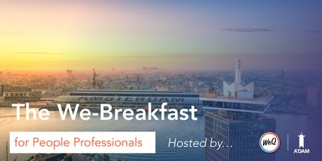 We-Breakfast for People Professionals @ A'DAM Tower  tickets