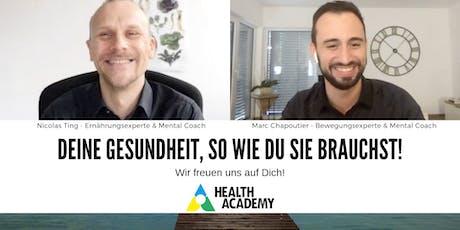 Dein gesundes Leben - Das Geheimnis eines gesunden & glücklichen Lebens! Tickets