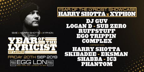 Fridays at EGG: Harry Shotta x Xyphon: Year of the Lyricist Showcase tickets