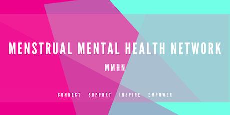 Menstrual Mental Health Network Launch Meeting tickets