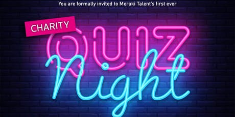 Meraki Talent's Charity Quiz Night tickets