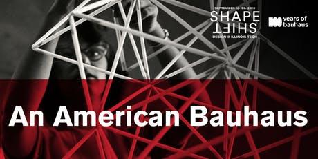 Exhibition | An American Bauhaus tickets