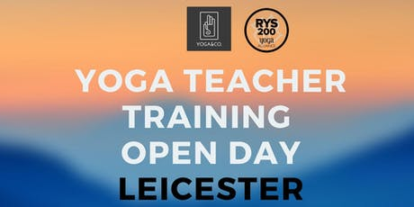 Yoga Teacher Training OPEN DAY Leicester tickets