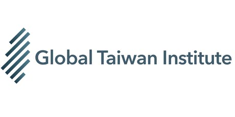 GTI Symposium: US-Taiwan Relations: A Shared Vision for the Indo-Pacific tickets