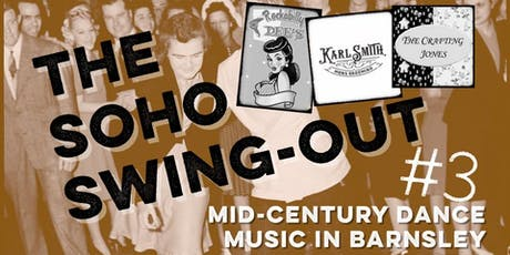 The Soho Swing-Out - Mid-Century Dance Party! tickets