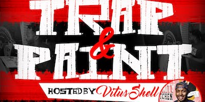 TRAP & PAINT hosted by Vitus Shell