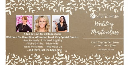 Wedding Masterclass 2019 hosted by Limerick Strand Hotel tickets
