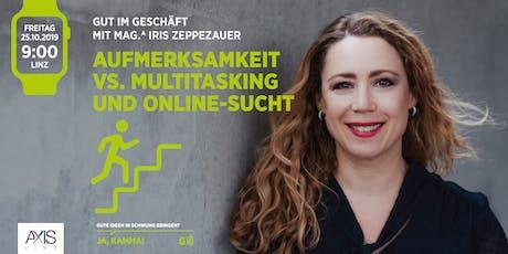 Aufmerksamkeit vs. Multitasking & Online-Sucht Tickets