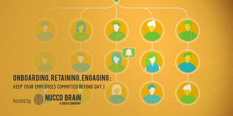 Onboarding, Retaining, Engaging: Keep Your Employees Committed Beyond Day 1 tickets