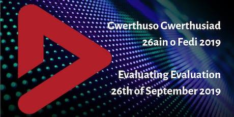 Gwerthuso Gwerthusiad | Evaluating Evaluation tickets