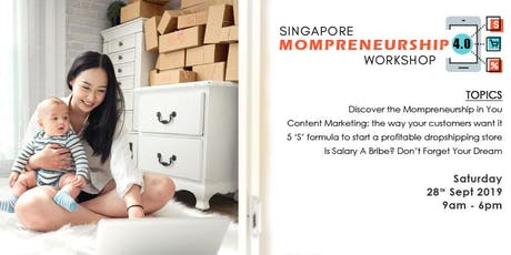 Singapore Mompreneurship 4.0 Workshop 2019 tickets