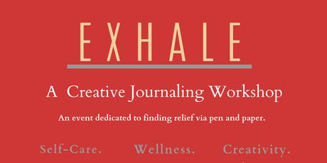 EXHALE: A Creative Journaling Workshop tickets