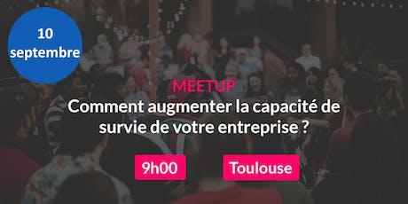 Meetup : Comment augmenter la capacité de survie de votre entreprise ? billets