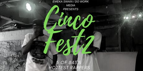Cinco Fest 2 tickets