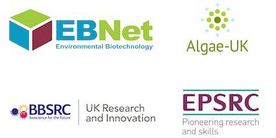 Algae & Environmental Biotechnology event (EBNet/Algae-UK)