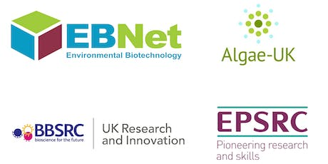 Algae & Environmental Biotechnology event (EBNet/Algae-UK) tickets