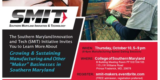 """Growing & Sustaining Manufacturing and Other """"Maker"""" Businesses in SoMD"""
