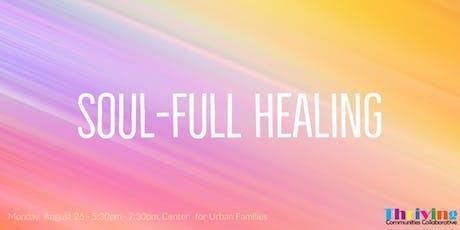 Soul-Full Healing tickets