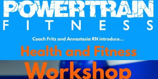 Health and Fitness Workshop with Powertrain Personal Fitness