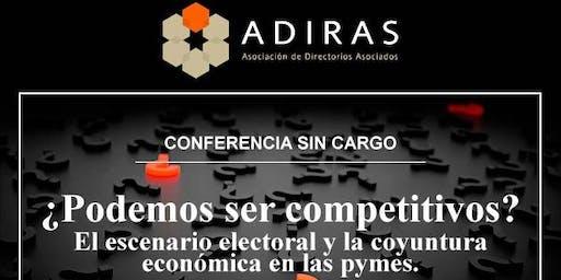 Conferencia sin cargo - ¿Podemos ser competitivos? El escenario electoral y la coyuntura económica