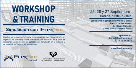 FlexSim Workshop y Training en la Univesidad del País Vasco UPV/EHU entradas