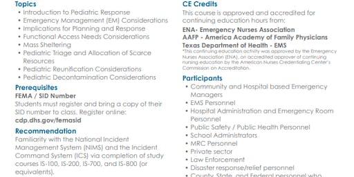 MGT -439 Pediatric Disaster Response and Emergency Preparedness in September