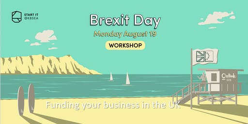 Funding your business in the UK #BREXITday #workshop #startit@KBSEA
