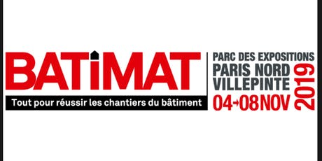 LE SALON BATIMAT PARIS billets