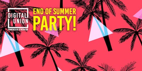 Digital Union's End Of Summer Party 2019 tickets