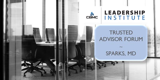 Trusted Advisor Forum - Sparks, MD