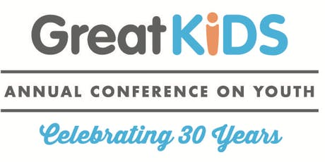 Great KIDS 30th Annual Conference on Youth tickets