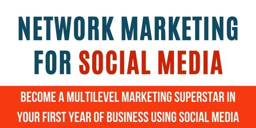 Be a Network Marketers SUPERSTAR using Effective Social Media Skills [NEW I...