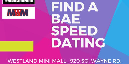 Find A Bae Speed Dating at Westland Mini Mall