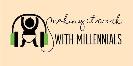 Understanding & Managing a Millennial Workforce - Breakfast Series tickets