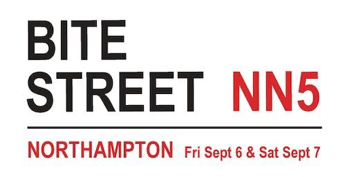 Bite Street, Northampton Sept 6/7