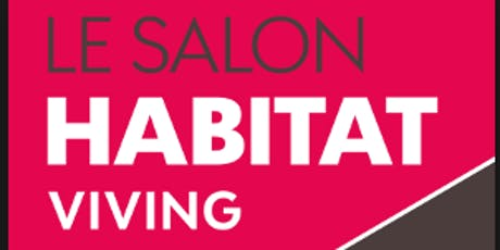 SALON DE L'HABITAT VIVING DE BREST billets