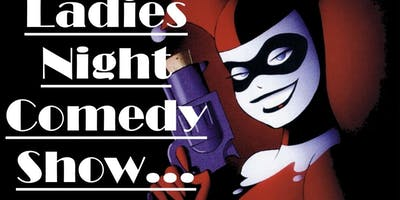 Ladies Night Comedy show