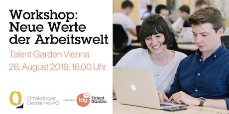 """""""Neue Werte der Arbeitswelt"""": Workshop by Ottakringer Getränke AG Tickets"""